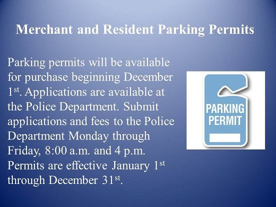 Parking Permits will be available for purchase beginning in December. Applications are available.